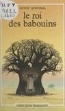 Anton Quintana et Christian Broutin - Le roi des babouins.