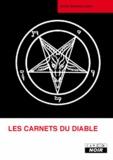 Anton Szandor LaVey - Les carnets du diable.