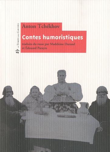 Anton Tchekhov - Contes humoristiques.