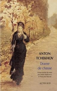 Anton Tchekhov - Drame de chasse.