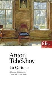 Anton Tchekhov - La Cerisaie.