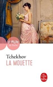 Anton Tchekhov - La Mouette.