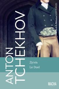 Anton Tchekhov - Le duel.