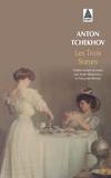 Anton Tchekhov - Les trois soeurs.