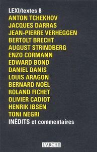 Anton Tchekhov et Jacques Darras - LEXI/textes 8 Inédits et commentaires.