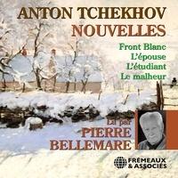 Anton Tchekhov et Pierre Bellemare - Nouvelles.