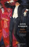 Anton Tchekhov - Pièces en un acte.