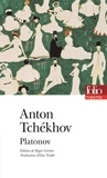 Anton Tchekhov - Platonov.