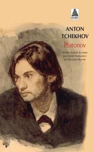 Anton Tchekhov - Platonov - Version intégrale.