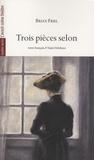 Anton Tchekhov - Trois pièces selon - Le Jeu de Yalta ; L'Ours ; Une autre vie.