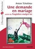 Anton Tchekhov - Une demande en mariage - Suivi du Tragédien malgré lui.