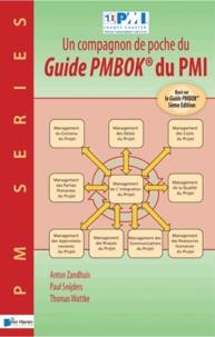 Anton Zandhuis et Paul Snijders - Un compagnon de poche du Guide PMBOK du PMI.