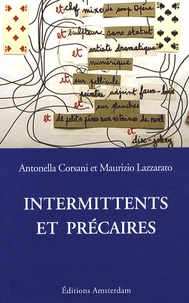 Antonella Corsani et Maurizio Lazzarato - Intermittents et précaires.