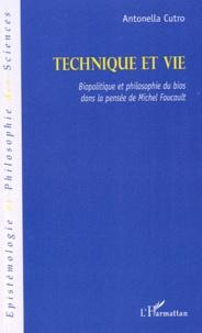 Technique et vie - Biopolitique et philosophie du bios dans la pensée de Michel Foucault.pdf