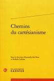 Antonella Del Prete et Raffaele Carbone - Chemins du cartésianisme.