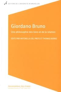 Antonella Del Prete et Thomas Berns - Giordano Bruno - Une philosophie des liens et de la relation.