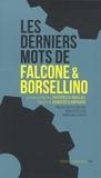 Antonella Mascali - Les derniers mots de Falcone et Borsellino.