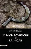 Antonella Salomoni - L'Union soviétique et la Shoah.