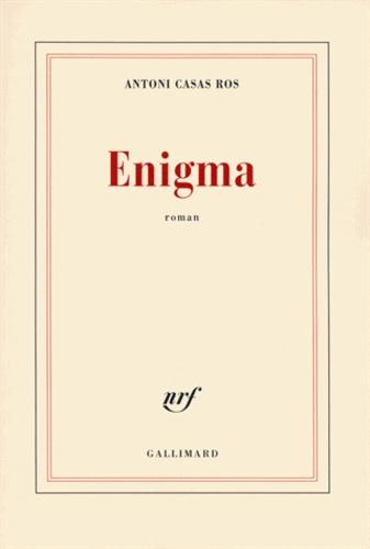 Antoni Casas Ros - Enigma.