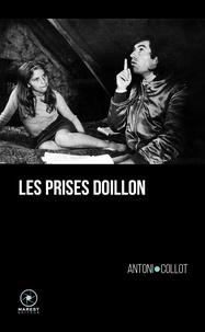 Antoni Collot - Les Prises Doillon.