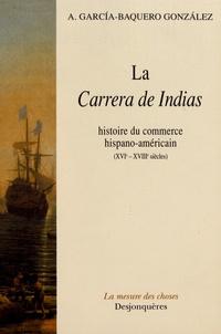 Accentsonline.fr La Carrera de Indias - Histoire du commerce hispano-américain (XVIe-XVIIIe siècles) Image