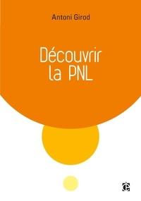 Antoni Girod - Découvrir la PNL.