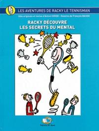 Antoni Girod - Racky découvre les secrets du mental.