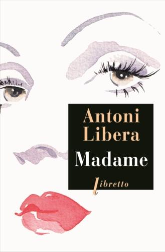Antoni Libera - Madame.