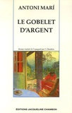 Antoni Mari - Le Gobelet d'argent.