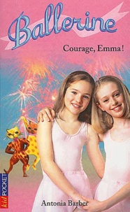 Ballerine Tome 7 : Courage, Emma!.pdf