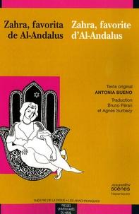 Antonia Bueno - Zahra, favorite d'Al-Andalus - Edition bilingue français-espagnol.