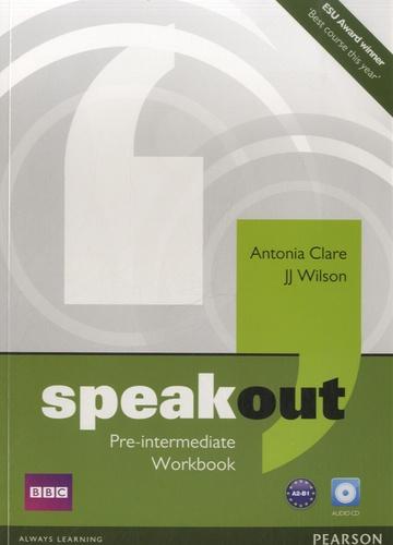 Antonia Clare - Speakout Pre-Intermediate Workbook. 1 CD audio