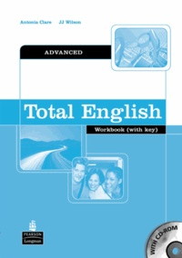 Antonia Clare - Total English Advanced. - Workbook With Key And CD-Rom.