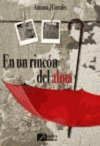 Antonia de J. Corrales Fernández - En un rincón del alma.