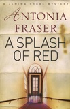 Antonia Fraser - A Spalsh of Red.