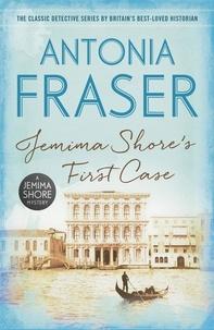 Antonia Fraser - Jemima Shore's First Case - A Jemima Shore Mystery.