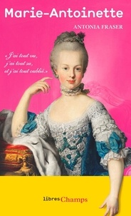 Antonia Fraser - Marie-Antoinette.