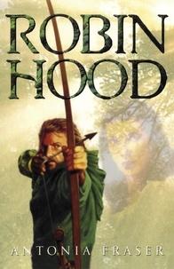 Antonia Fraser - Robin Hood.