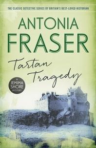 Antonia Fraser - Tartan Tragedy - A Jemima Shore Mystery.