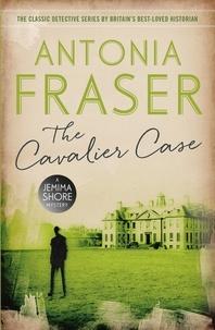 Antonia Fraser - The Cavalier Case - A Jemima Shore Mystery.