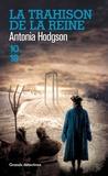 Antonia Hodgson - La trahison de la reine.