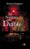 Antonia Hodgson et Isabelle Maillet - Le sourire du Diable.