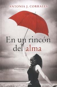 Antonia-J Corrales - En un rincón del alma.