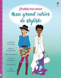 Antonia Miller et Stella Baggott - Mon grand cahier de styliste.