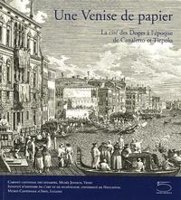 Deedr.fr Une Venise de papier - La cité des doges à l'époque de Canaletto et Tiepolo Chefs d'oeuvre d'une collection d'estampes vénitiennes du XVIIIe siècle Image