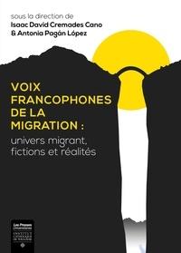 Antonia Pagan Lopez et Isaac David Cremades Cano - Voix francophones de la migration.
