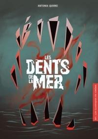 Les Dents de la mer - Antonia Quirke |