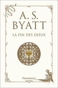 Antonia-S Byatt - La fin des dieux.