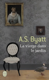 Antonia-S Byatt - La vierge dans le jardin.