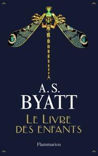 Antonia-S Byatt - Le Livre des enfants.